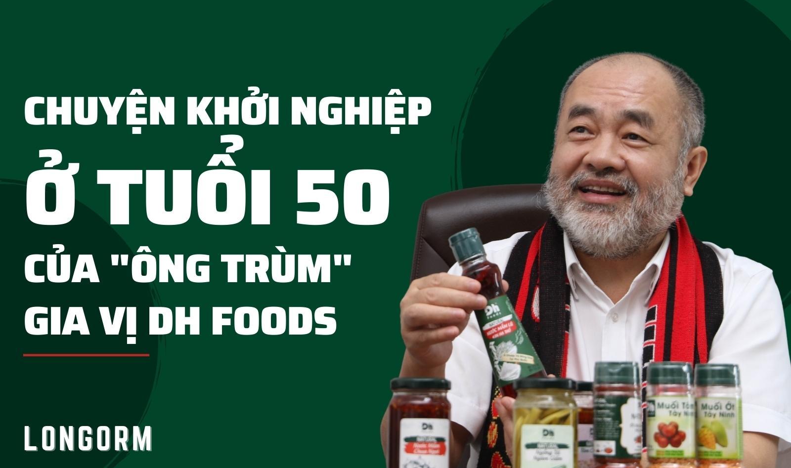 Nội dung: Anh Hoa | Ảnh: Lê Toàn, Dh Foods | Thiết kế: Hồ Hạ