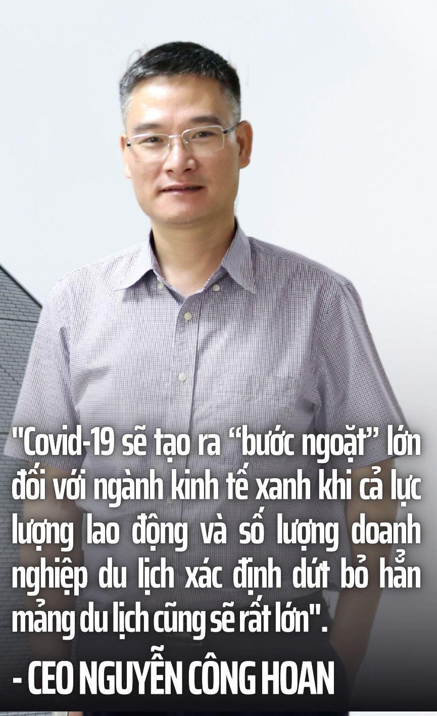 CEO Nguyễn Công Hoan: Covid-19 lần 4 tạo bước ngoặt lịch sử cho ngành du lịch ảnh 8