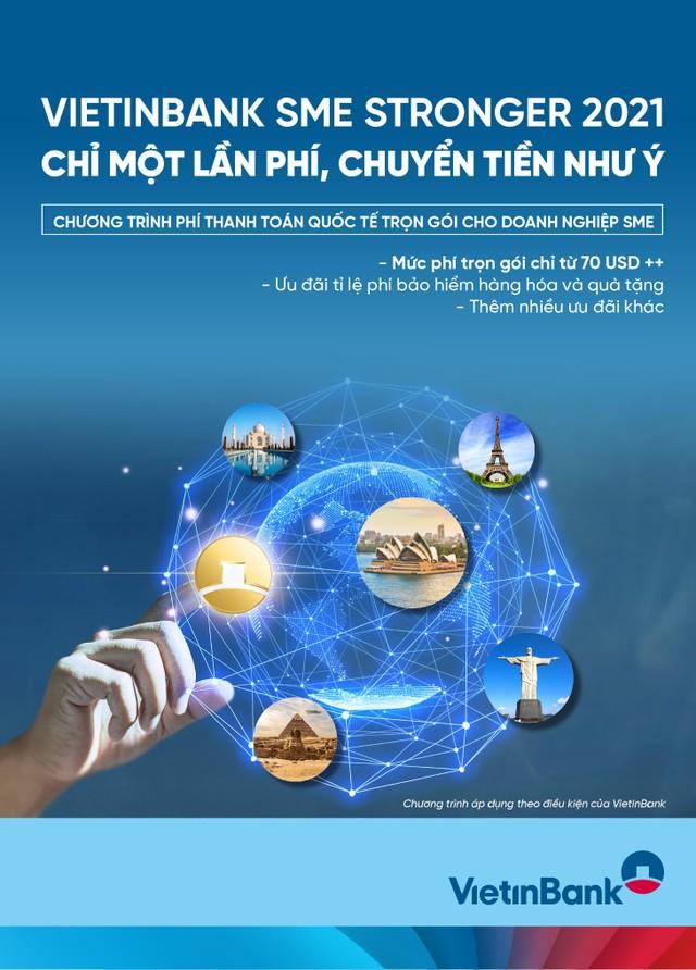 VietinBank SME Stronger 2021 - Chỉ một lần phí, chuyển tiền như ý ảnh 1