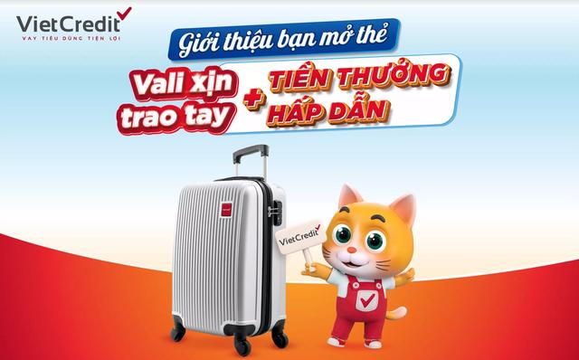 VietCredit ưu đãi hè tặng vali cao cấp cho chủ thẻ vay ảnh 1