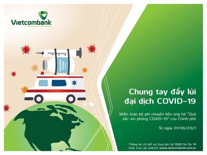 Vietcombank miễn phí chuyển tiền ủng hộ Quỹ vắc-xin phòng COVID-19