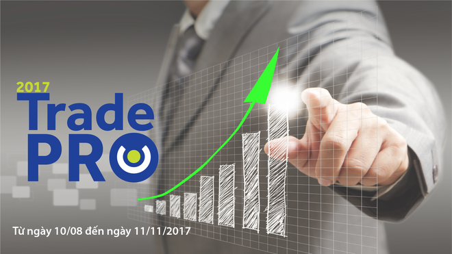 """Thử tài đầu tư cùng """"TRADE PRO 2017"""""""