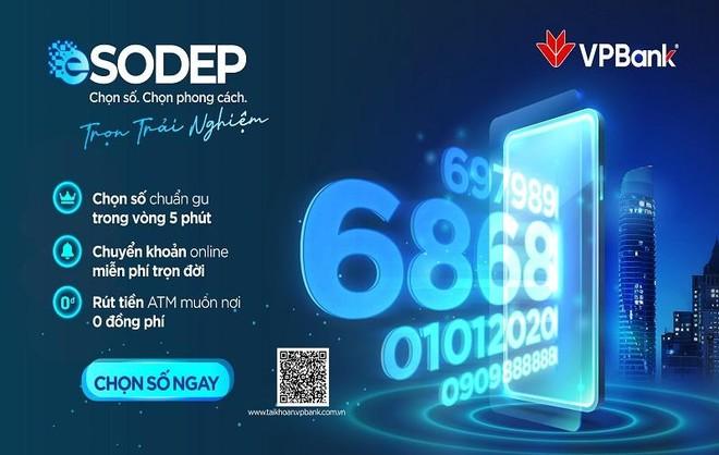 VPBank ra mắt sản phẩm eKYC tài khoản số đẹp eSodep