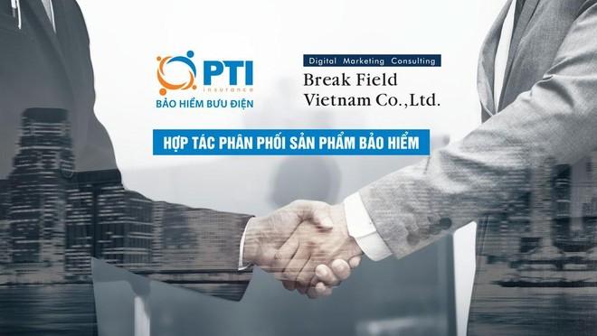 PTI và Break Field Việt Nam hợp tác phân phối sản phẩm bảo hiểm