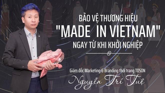 """Bảo vệ thương hiệu """"Made in Vietnam"""" ngay từ khi khởi nghiệp"""