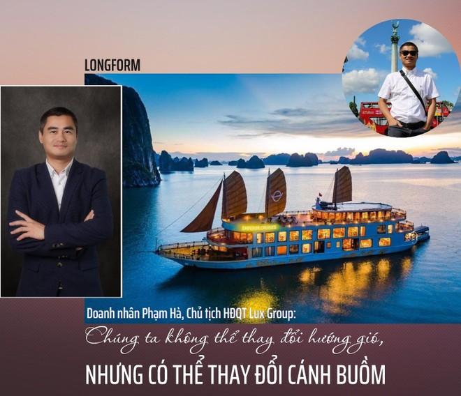 Chủ tịch Lux Group Phạm Hà: Chúng ta không thể thay đổi hướng gió, nhưng có thể thay đổi cánh buồm ảnh 1