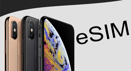 Người dùng iPhone 2018 đã có thể sử dụng eSIM.