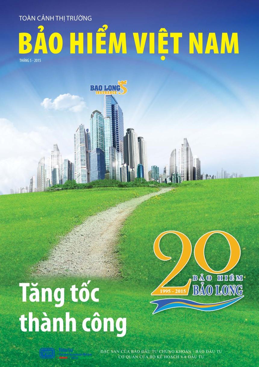 25/5, xuất bản Đặc san Toàn cảnh Thị trường Bảo hiểm Việt Nam 2015