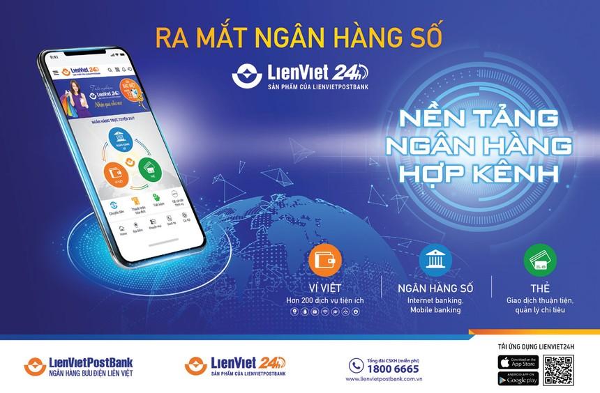 LienVietPostBank vừa chính thức ra mắt ứng dụng ngân hàng số LienViet24.