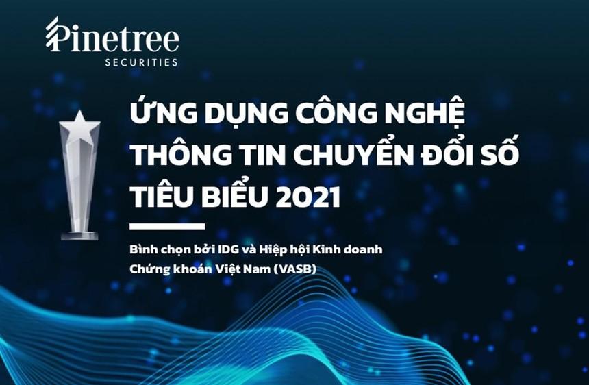 """Mạnh tay số hóa, Chứng khoán Pinetree nhận giải """"Ứng dụng CNTT chuyển đổi số tiêu biểu 2021"""""""