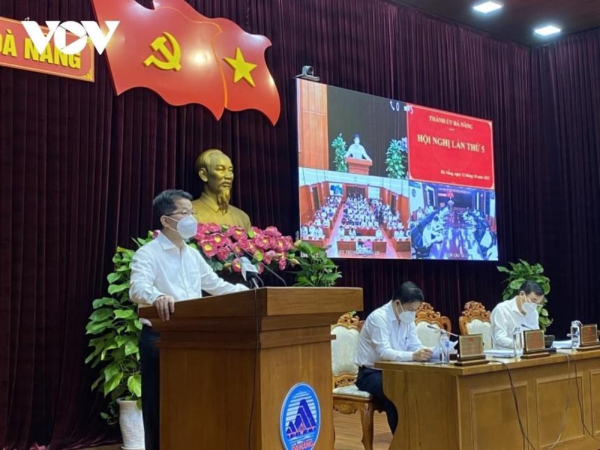 Thường trực Thành ủy Đà Nẵng chủ trì Hội nghị Thành ủy lần thứ 5.