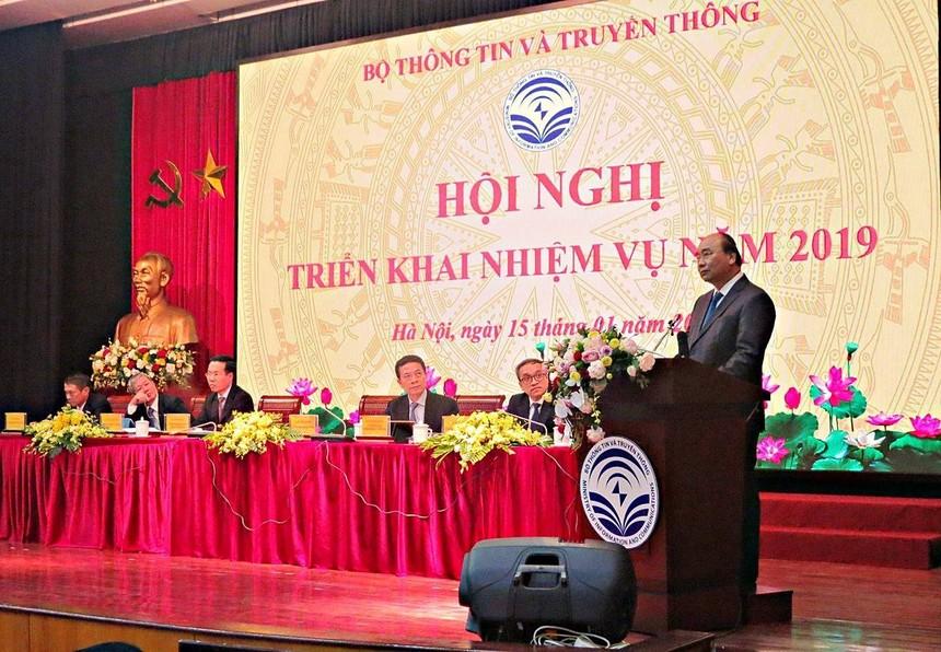 Thủ tướng Nguyễn Xuân Phúc phát biểu tại Hội nghị triển khai kế hoạch năm 2019 của Bộ Thông tin và Truyền thông.