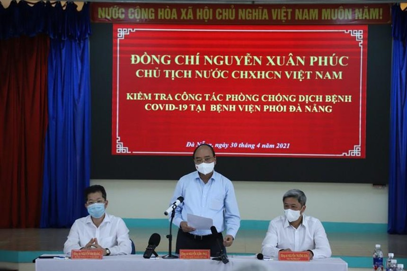 Chủ tịch nước Nguyễn Xuân Phúc kiểm tra công tác phòng chống Covid-19 tại Đà Nẵng.