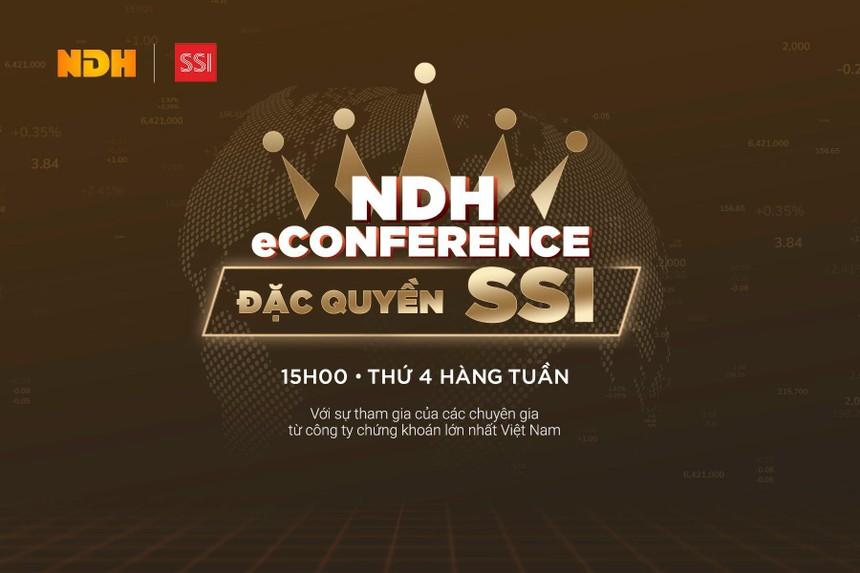 """NDH eConference – Chương trình tư vấn """"đặc quyền cho Nhà đầu tư của SSI"""""""